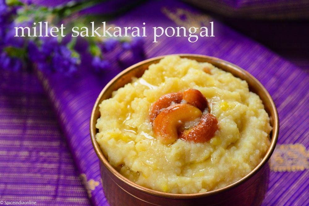 Millet Sakkarai Pongal (Saamai) 13