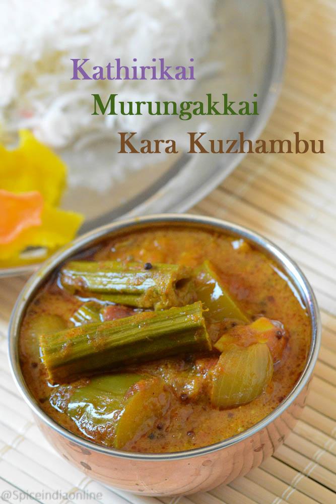 Kathirikai Murungakkai Kara Kuzhambu