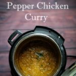 Instant Pot Pepper Chicken Curry