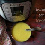 Instant Pot Toor Dal