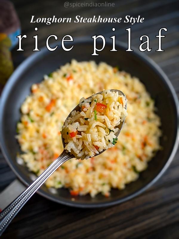 Seasoned Rice Pilaf Longhorn Steakhouse Style Spiceindiaonline